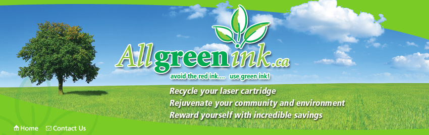 AllGreenInk.ca :: Toner Cartridge Recycling Program Serving Central Ontario